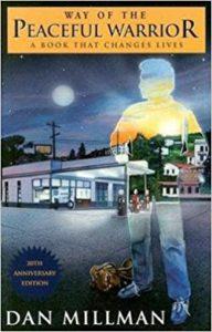 Way of The Peaceful Warrior Dan Millman Book